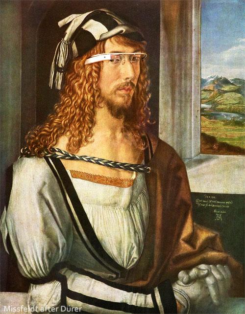 Albrecht Dürer with Google Glass